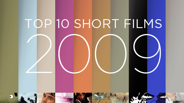 top-10-short-films-of-2009