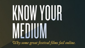 know-your-medium